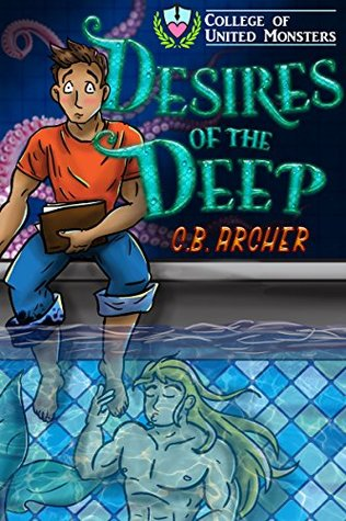 Short Story Review: Desires of the Deep (College of United Monsters #1) by C. B. Archer