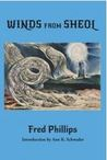 Winds from Sheol by Fred Phillips