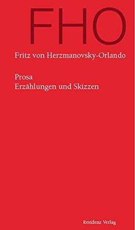 Prosa: Erzählungen und Skizzen