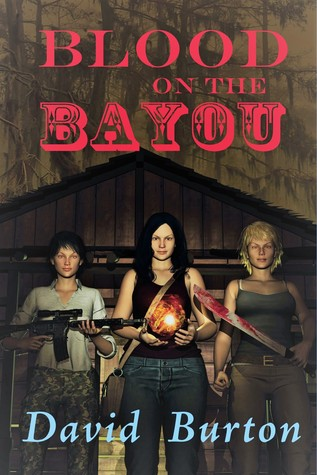 Blood on the Bayou by David Burton