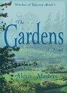 The Gardens: A Novel