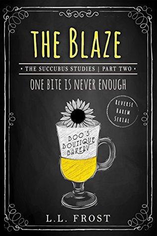 The Blaze (Succubus Studies, #2)(Succubus Harem, #7)