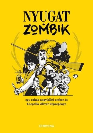 Nyugat + zombik