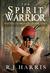 The Spirit Warrior by R.J. Harris