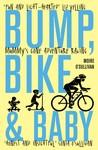 Bump, Bike & Baby by Moire O'Sullivan