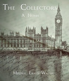 The Collectors by Megan Easley-Walsh