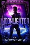 PULSE: Moonlighter (PULSE, #2)