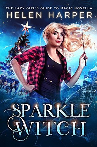 Sparkle Witch (Lazy Girl's Guide to Magic, #3.5)