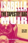 The Tapestry Bag: A gripping mystery, full of twists and turns: Volume 1 (A Janie Juke mystery)