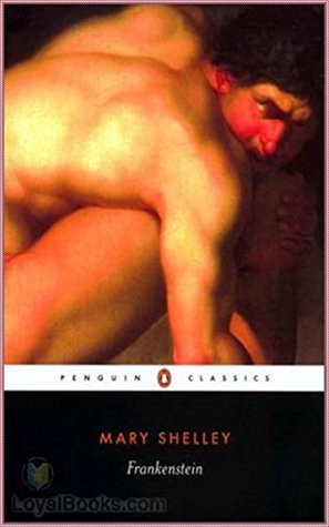 Frankenstein - Mary Wollstonecraft Shelley [Penguin Popular Classics] (Annotated)