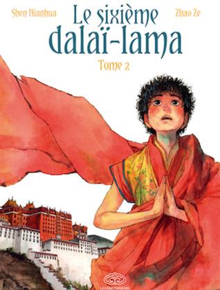 Le sixième Dalaï-Lama (Le sixième Dalaï-Lama #2)