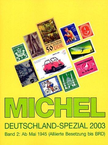 Michel Deutschland Spezial 2003 Band 2: Ab Mai 1945