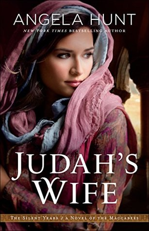 Judah's Wife: A Novel of the Maccabees (The Silent Years #2)