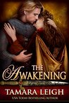 The Awakening by Tamara Leigh