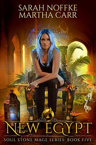 New Egypt: The Revelations of Oriceran (Soul Stone Mage, #5)