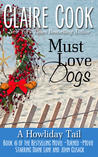 Must Love Dogs: A Howliday Tail (Must Love Dogs, #6)
