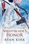 Nightblade's Honor by Ryan   Kirk