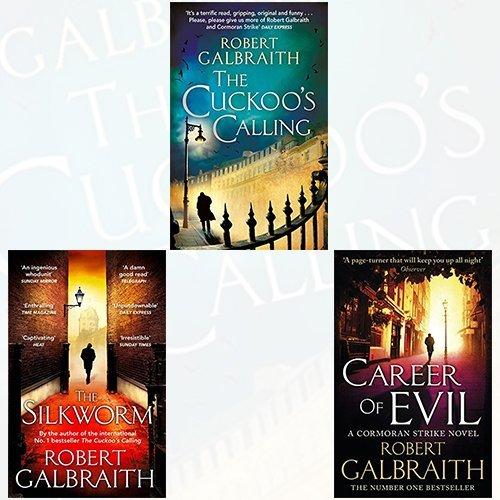 The Cuckoo's Calling, The Silkworm, Career of Evil (Cormoran Strike #1-3)