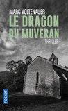 le dragon du Muveran by Marc Voltenauer