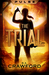 The Trial (Pulse, #1)
