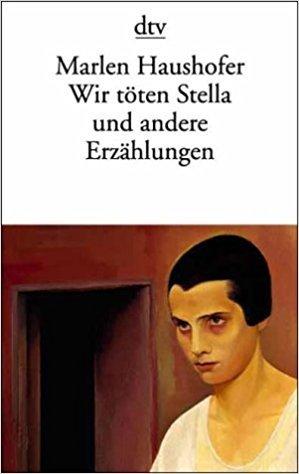 Wir töten Stella und andere Erzählungen
