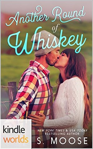 Wanted: Another Round of Whiskey (Kindle Worlds Novella)