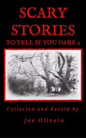 Scary Stories to Tell if You Dare 2