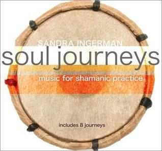 Soul Journeys: Music for Shamanic Practice