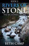Rivers of Stone: Book 3: The McDonnell Clan