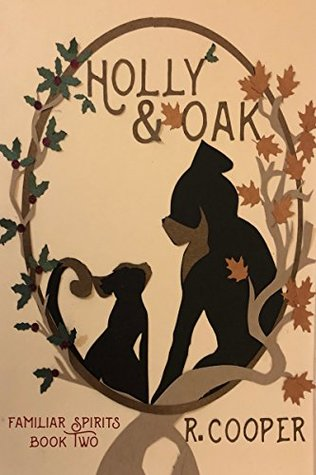 Holly and Oak (Familiar Spirits, #2)