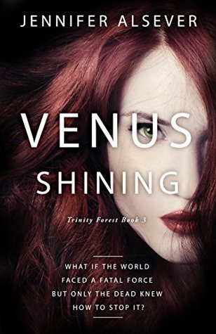 Venus Shining: Trinity Forest Book 3 (Trinity Forest Series)