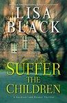 Suffer the Children (Gardiner and Renner #4)