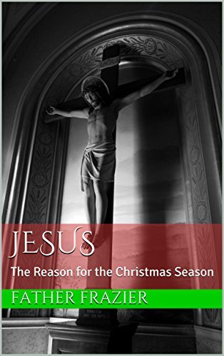 Jesus: The Reason for the Christmas Season