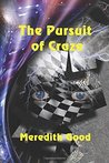 The Pursuit of Craze by Meredith  Good