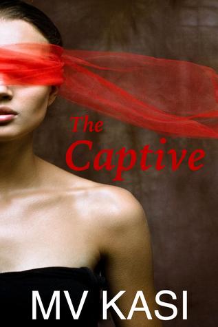 The Captive by M.V. Kasi