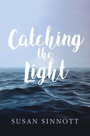 Catching the Light by Susan  Sinnott
