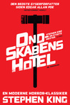 Ondskabens hotel by Stephen King