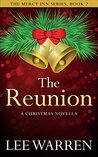 The Reunion: A Christmas Novella (The Mercy Inn Series Book 2)