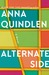Alternate Side by Anna Quindlen