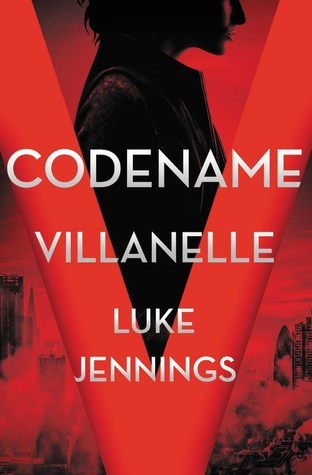 Codename Villanelle (Killing Eve, #1)