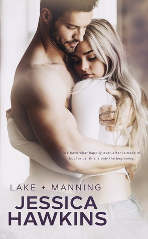 Lake + Manning (Something in the Way, #4)