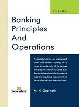 Banking Principles and Operations [2017 edition]
