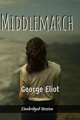 MiddleMarch(annotated)(English Version): With Detailed Summary and Characters List