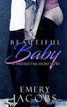 Beautiful Baby (A Twisted Fate Short Story)