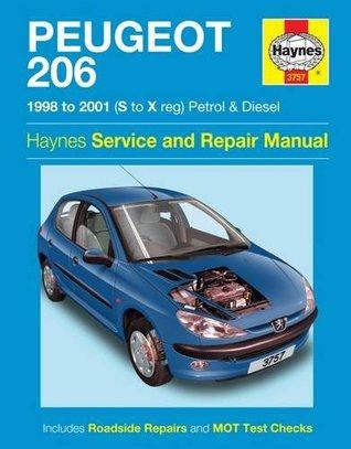 Peugeot 206 Petrol & Diesel (98 - 01) Haynes Repair Manual (Haynes Service and Repair Manuals)