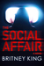 The Social Affair by Britney King