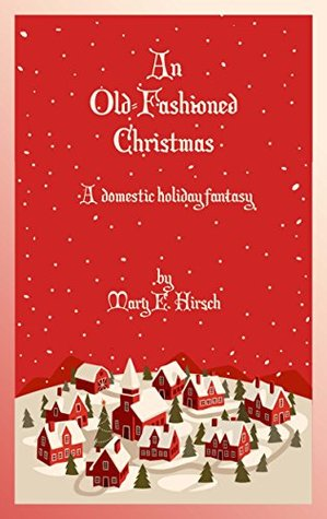 AN OLD-FASHIONED CHRISTMAS: