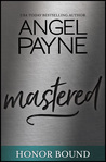 Mastered (Honor Bound Book 8)