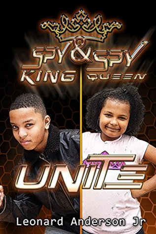 Spy King & Spy Queen Unite (Spy King/Queen Series Book 5)