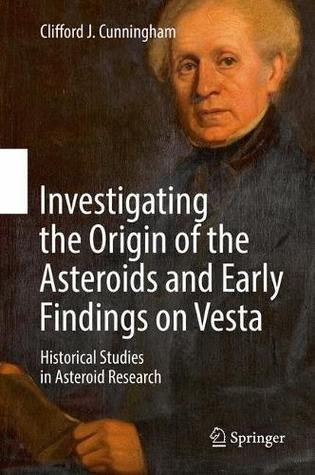 the-origin-of-asteroids-and-the-discovery-of-vesta-historical-studies-in-asteroid-research
